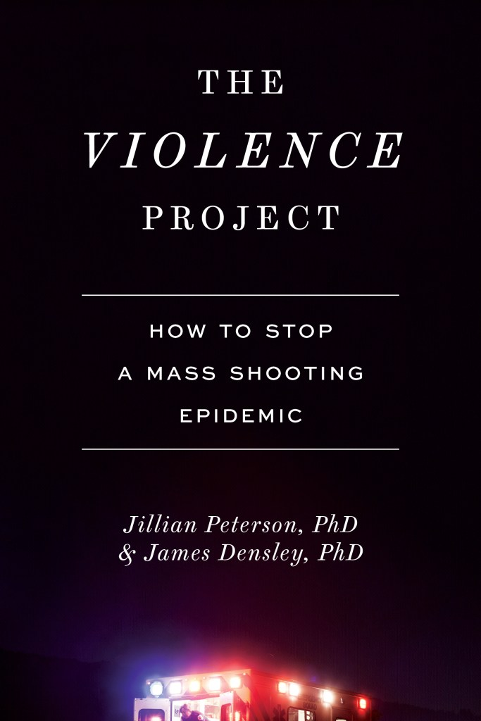 Book cover - The Violence Project: How to Stop a Mass Shooting Epidemic
