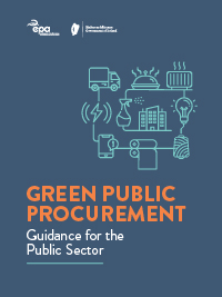 EPA publishes Green Public Procurement: Guidance for the Public Sector
