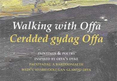 Walking with Offa – Cerdded gydag Offa