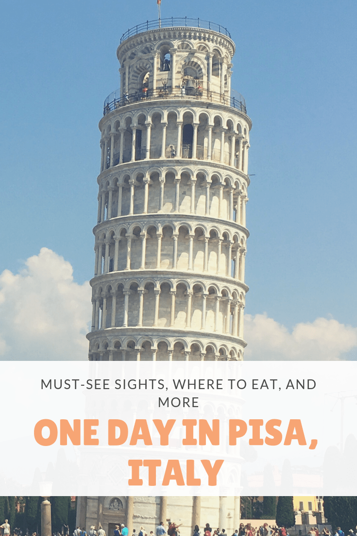 How to spend one day in Pisa - Pinterest
