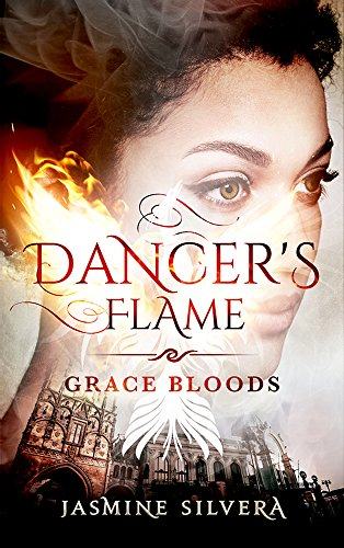 Dancer's Flame by Jasmine Silvera