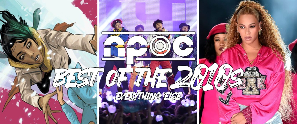 Best of the 2010s: Everything Else