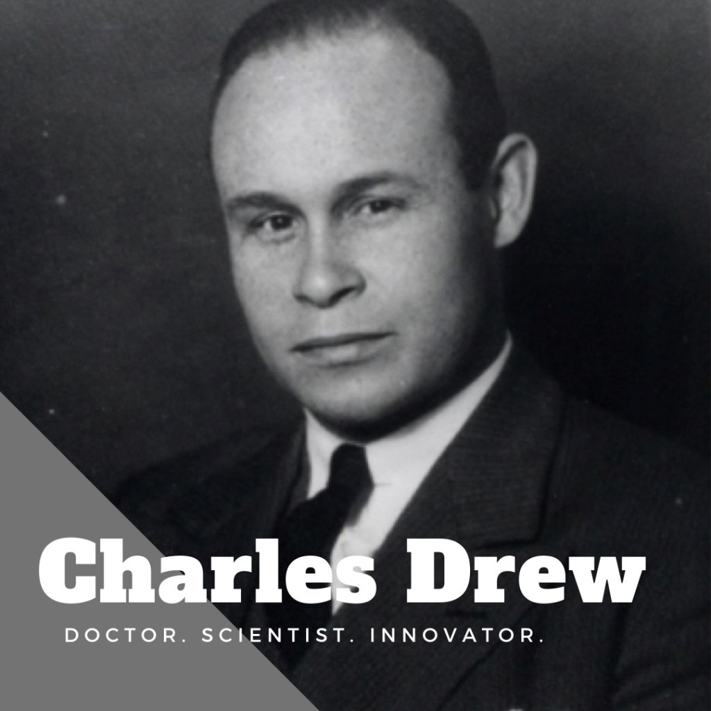 All That's Black: Charles Drew