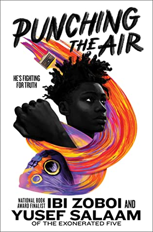 Punching The Air: A Riveting Tale About The Power Of Art & Healing