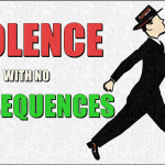 Violence with no Consequences