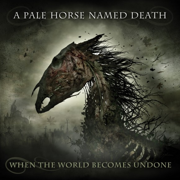 A Pale Horse Named Death – When The World Becomes Undone