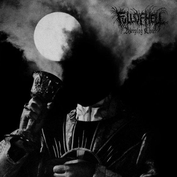 Full Of Hell – Weeping Choir