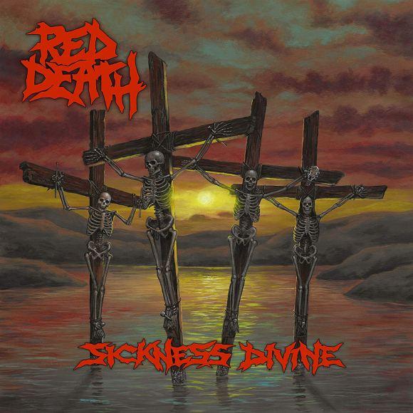 Red Death – Sickness Divine