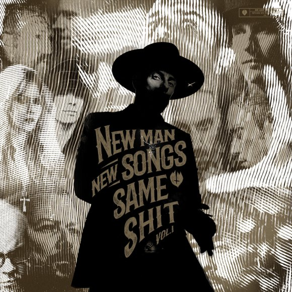 Me And That Man – New Man, New Songs, Same Shit, Vol 1