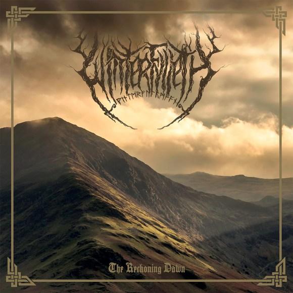 Winterfylleth – The Reckoning Dawn