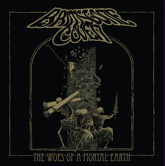 Brimstone Coven – The Woes Of A Mortal Earth