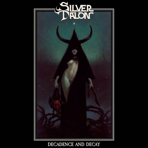Silver Talon – Decadence And Decay
