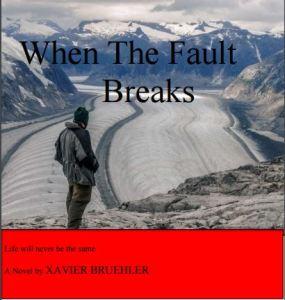 when the fault breaks