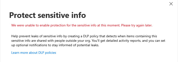 Whoops. No DLP Policy Created Today