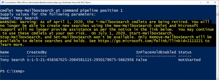 PowerShell spreads the news about the deprecation of the *-MailboxSearch cmdlets
