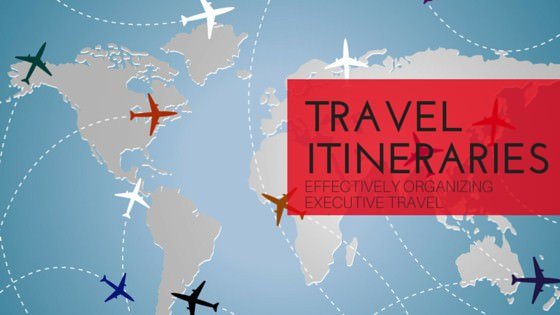 Travel Itineraries Effectively Organizing Executive Travel Office Dynamics Conference