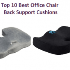 Chair Back Support Ekornes Stressless Top 10 Best Office Cushions Of 2018