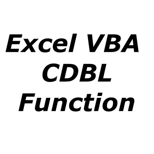 Excel VBA CDBL function
