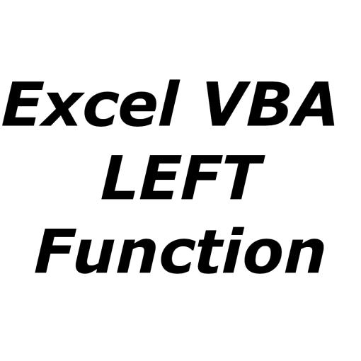 Excel VBA LEFT function