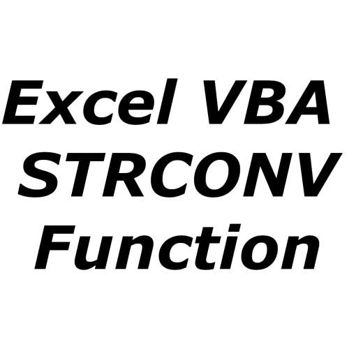 Excel VBA STRCONV function