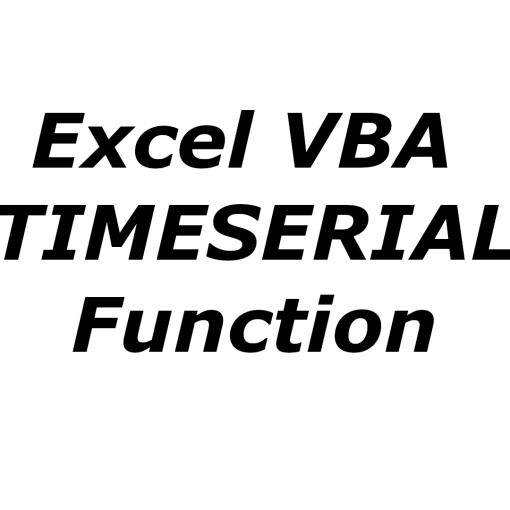 Excel VBA TIMESERIAL function