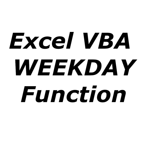 Excel VBA WEEKDAY function