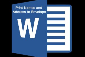 Print Names and Address to Envelope