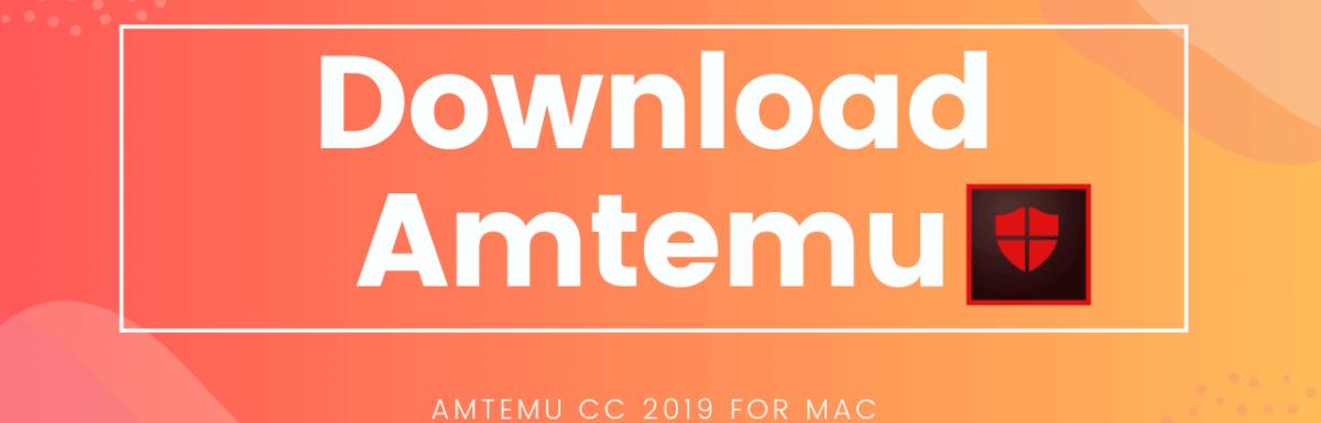 Download Amtemu CC For Mac Latest Version [2019 July]
