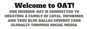 OAT, Dallas Cowboys, Built By Fans For Fans, way to watch, America's Team