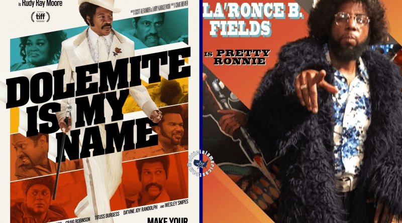 Dolemite Is My Name, Thee YL, Eddie Murphy, Pretty Ronnie, Rudy Ray Moore
