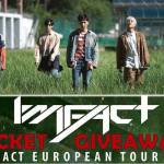 Giveaway reminder: Win a change to see IMFACT in Europe