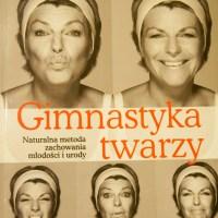 Gimnastyka twarzy - Face gymnastics by Catherine Pez (English and Polish text)