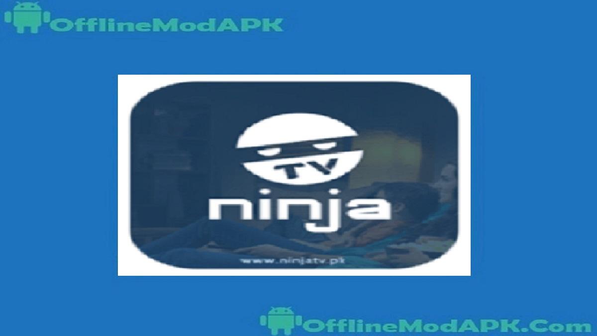 Ninja TV Apk