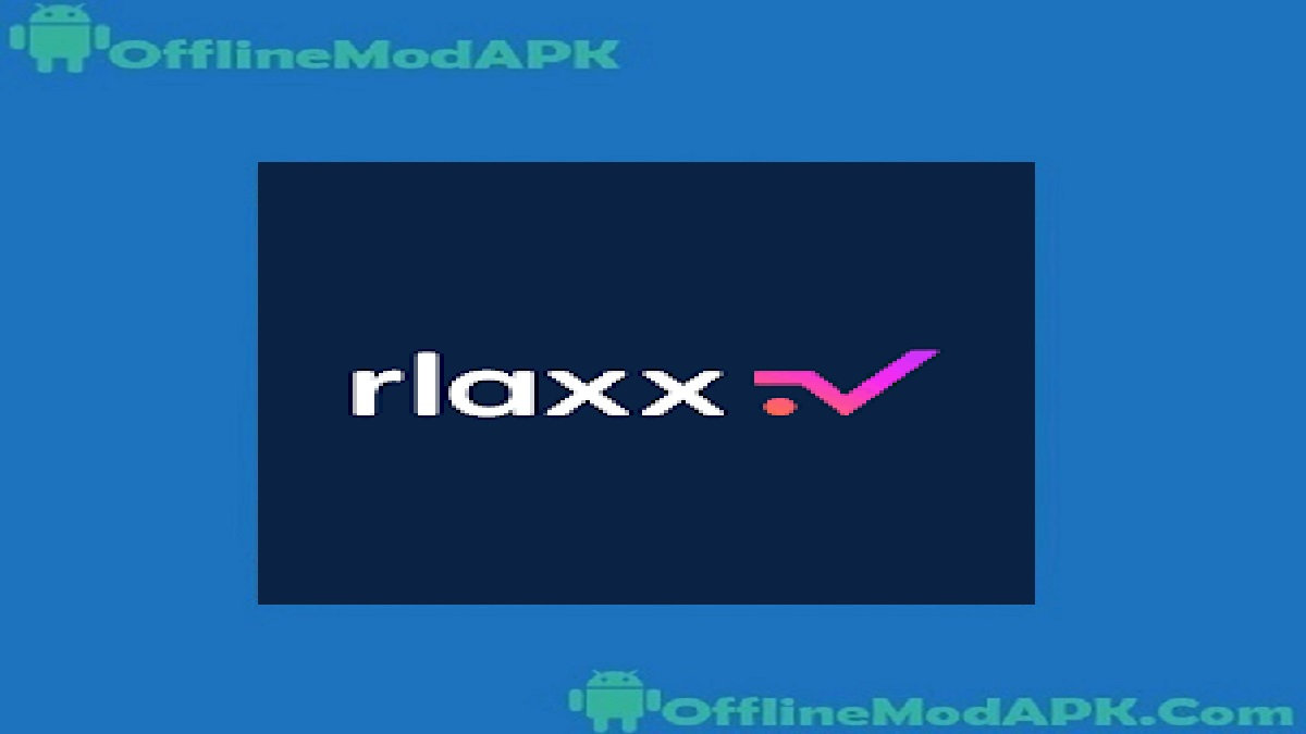 Rlaxx TV Apk