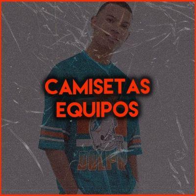 CAMISETAS EQUIPOS