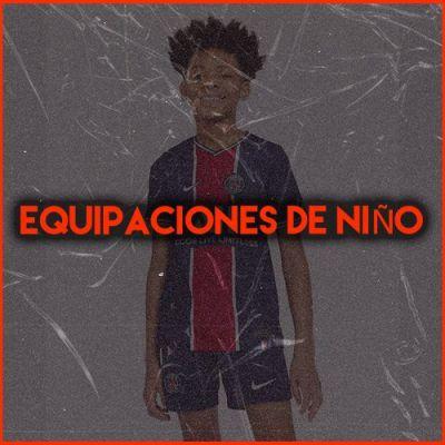 EQUIPACIONES DE NIÑO