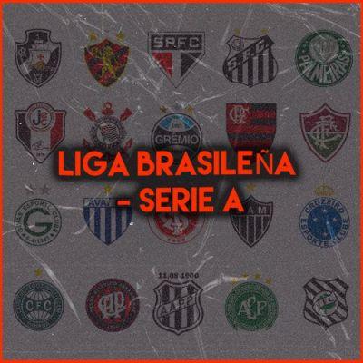 LIGA BRASILEÑA - SERIE A