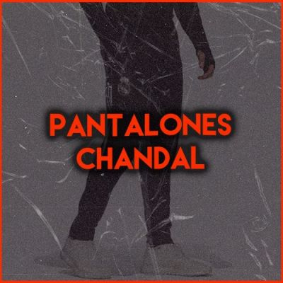 PANTALONES CHÁNDAL