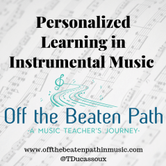 Personalized Learning in Instrumental Music