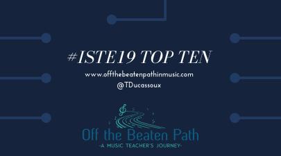 #ISTE Top Ten