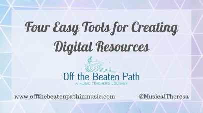 Four Easy Tools for Creating Digital Resources