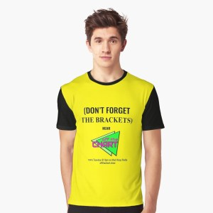 """(Don't forget the brackets)"" graphic t-shirt"