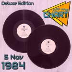 Off The Chart Deluxe: 5 November 1984