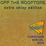 Off The Rooftops: Extra Shiny Edition