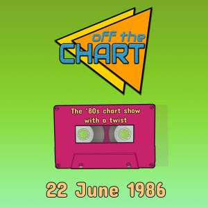 Off The Chart: 22 June 1986