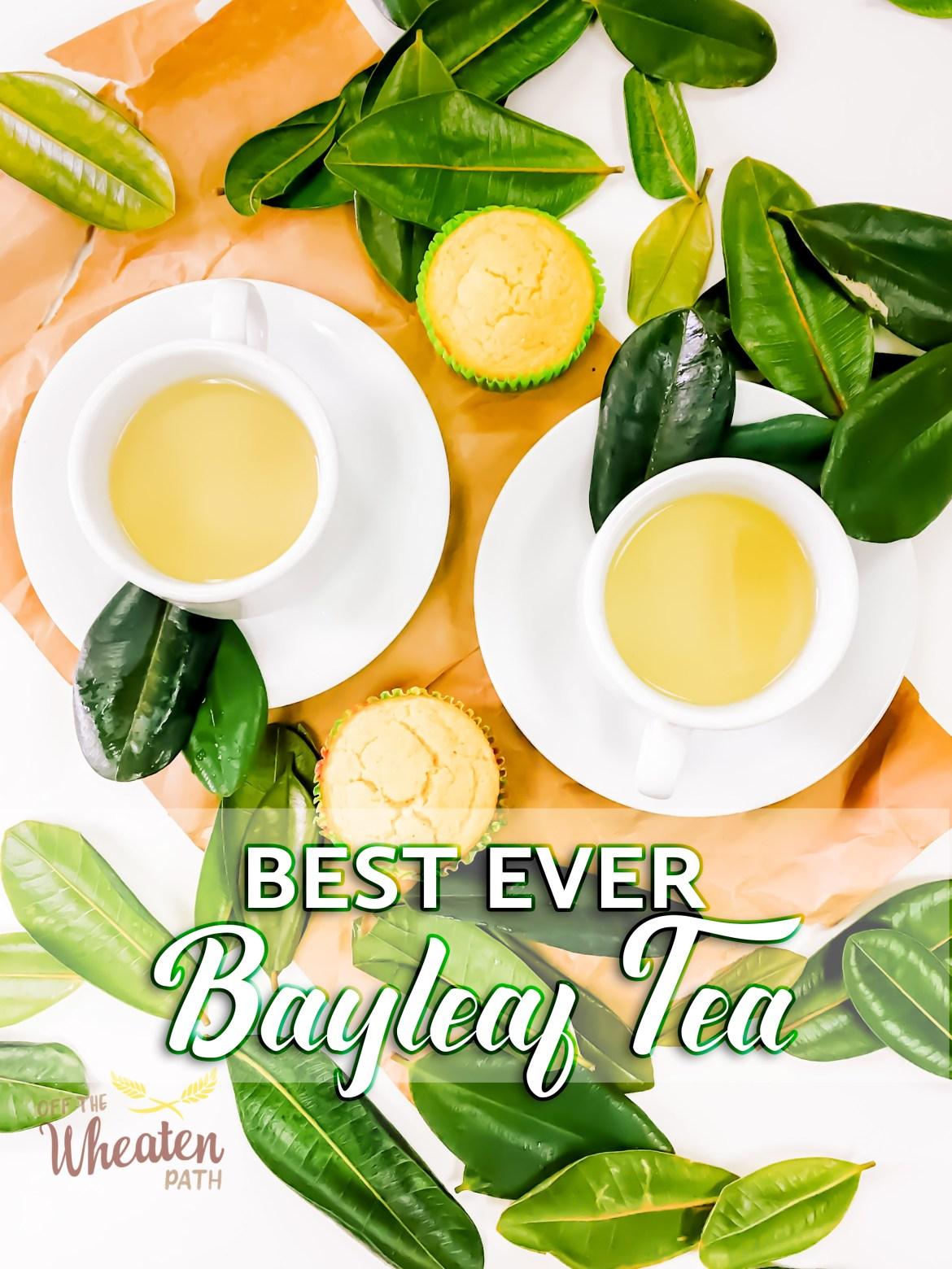 Bayleaf tea - Pinterest