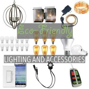 Eco-Friendly Lighting and Accessories