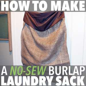 How To Make a No-Sew Burlap Laundry Sack