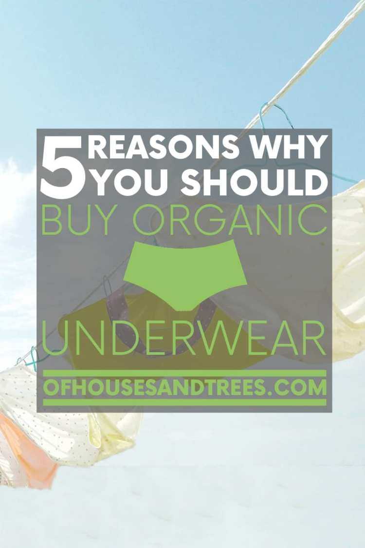 Not only is organic underwear good for your health, but it's also good for the environment. So grab a pair and slide 'em on. Now, doesn't that feel nice?