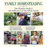 Family Homesteading by Teri Page